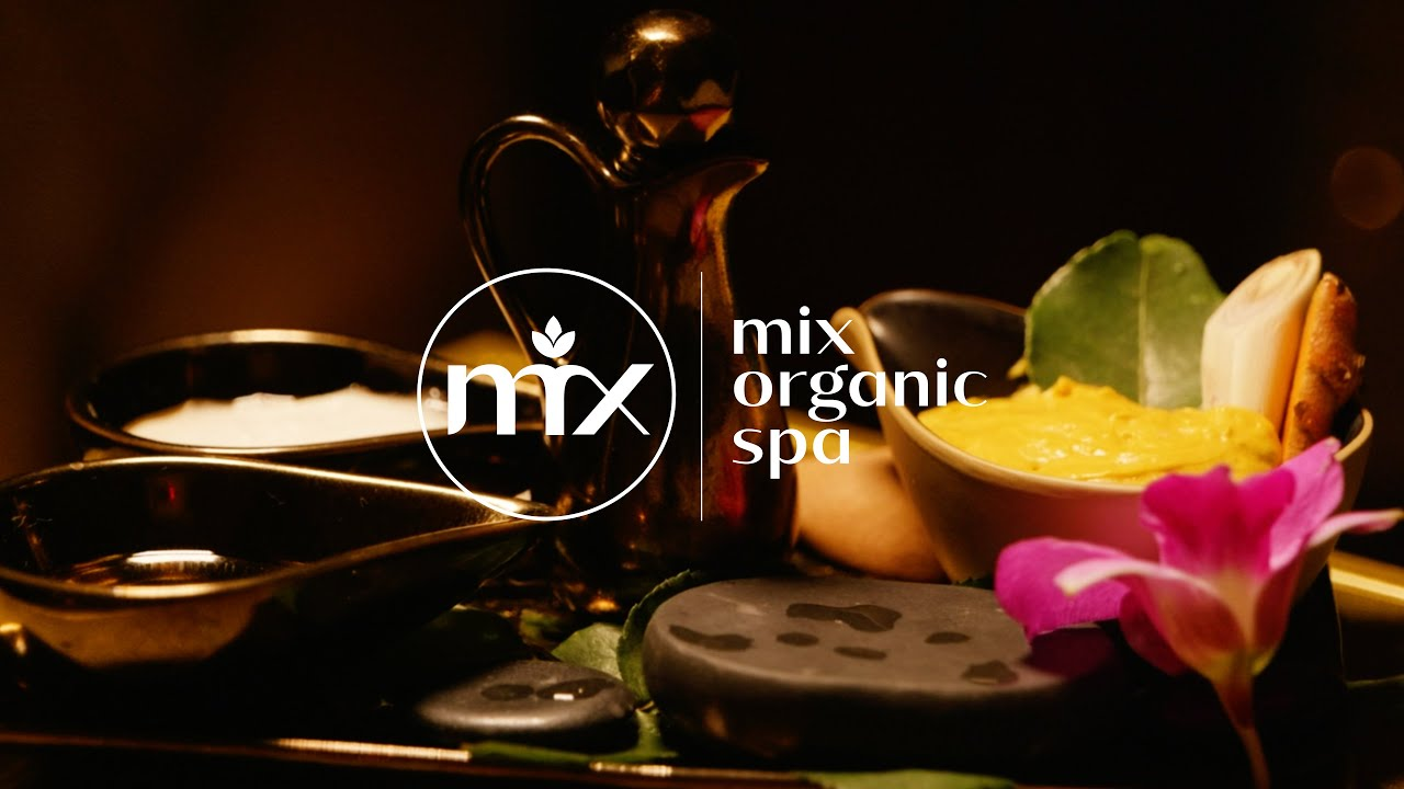 Mix Organic Spa - An Unforgettable Experience