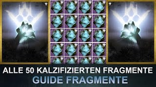 Destiny: Alle 50 Kalzifizierten Fragmente / Fragmente Guide (Deutsch/German)
