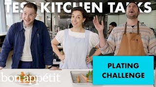 Pro Chefs Challenged to Plate a Carrot in 1 Minute | Test Kitchen Talks | Bon Appétit