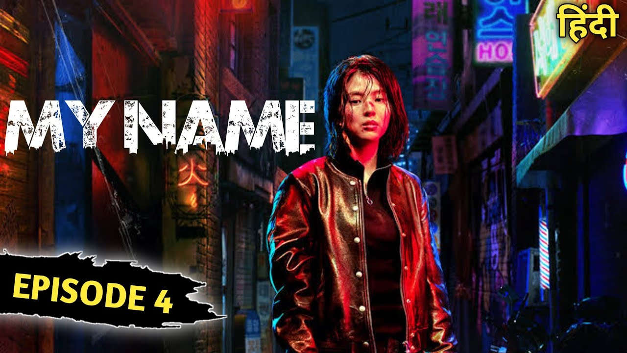 Download My Name Episode 4 Explained In Hindi | My Name Explained In Hindi | My Name Full Series In Hindi