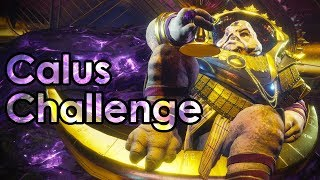 Destiny 2: How to Do The Calus Challenge Mode - Leviathan Raid