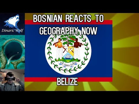 Bosnian reacts to Geography Now - Belize