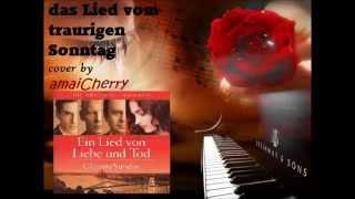 「Das Lied vom traurigen Sonntag 」RESZÓ SERESS【fancover】amaiCherry ♡