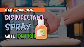 With the covid-19 coronavirus now at large, it is best to take precautions and keep your hygiene this diy disinfectant spray using liquid dettol...