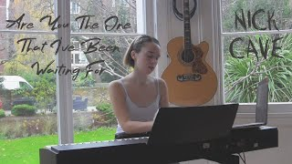 Are You The One That I've Been Waiting For - Nick Cave // Cover by Jade Louvat
