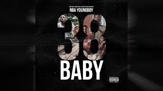 NBA YoungBoy - Ride Out (38 Baby)