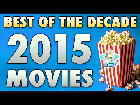 Top 10 Best Movies Of 2015 | A Decade In Film
