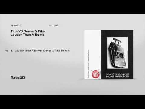Tiga VS Dense & Pika - Louder Than A Bomb (Dense & Pika Remix)