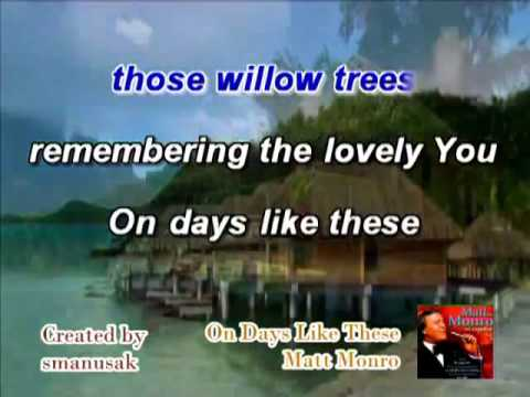 On Days Like These Matt Monro Karaoke (Part 2)