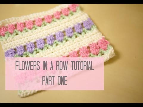 CROCHET: Flowers in a row/ Tulip stitch tutorial PART ONE | Bella Coco