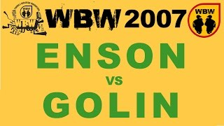 ENSON vs GOLIN @ WBW 2007 el.3 @ bitwa freestyle