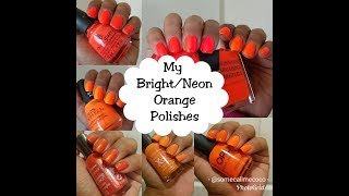 Bright/Neon Orange Polishes I currently own