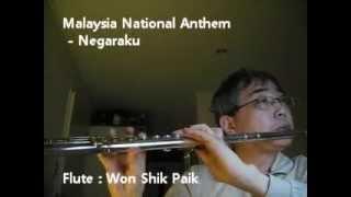 Malaysia National Anthem - Negaraku - Flute by Won Shik Paik