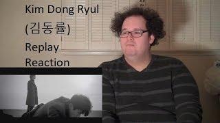 Reaction! Kim Dong Ryul (김동률) - Replay