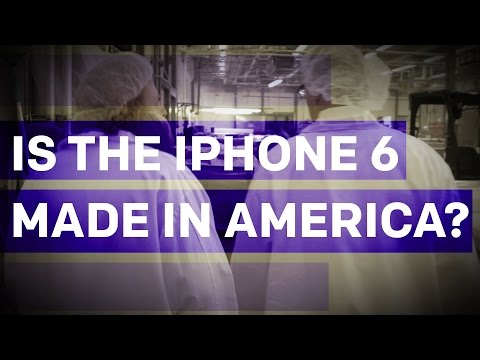 Is The iPhone 6 Made in America?