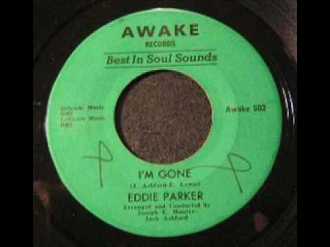 Eddie Parker - I'm Gone