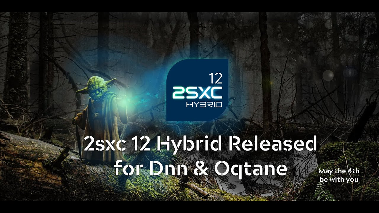 Download 2sxc 12 Hybrid Released for Dnn and Oqtane - May the 4th...