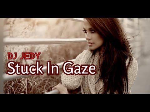 Смотреть клип Dj Jedy - Stuck In Gaze