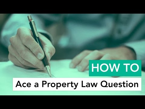 How to Ace a Property Law Question