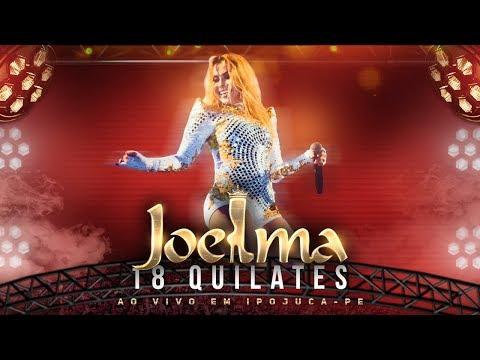Joelma - 18 Quilates Ao Vivo