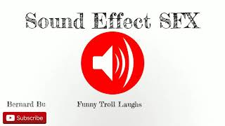 Funny Troll Laughs - Sound Effect SFX Full HD
