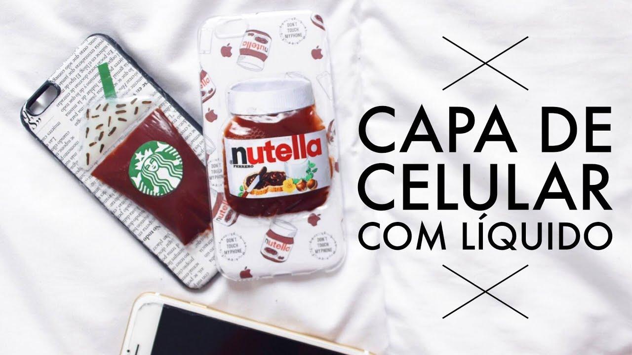 Case Design where to find phone cases : DIY: CAPA DE CELULAR COM Lu00cdQUIDO : NUTELLA E STARBUCKS - YouTube