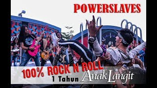 Download Mp3 #powerslaves             Powerslaves - 100% Rock N Roll Di 1 Tahun Anak Langit S