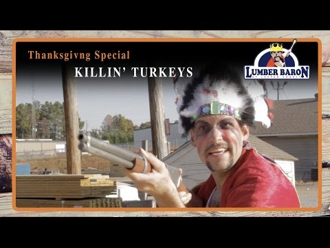 "Lumber Baron Thanksgiving Special (Comedy Web Series) ""Killin' Turkeys"""