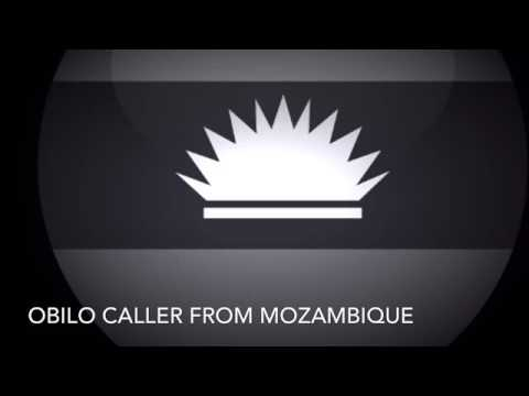 Obilo caller from Mozambique
