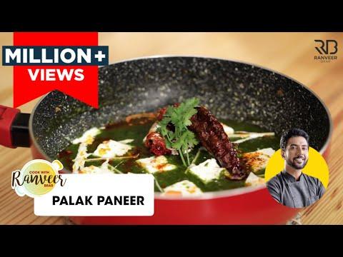 Palak Paneer   पालक पनीर   Chef Ranveer Brar