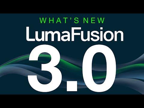 LumaFusion 3.0   What's New!