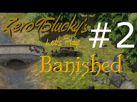 Let's Play Banished Part 02 (Generation, Great Spot, Foundations)