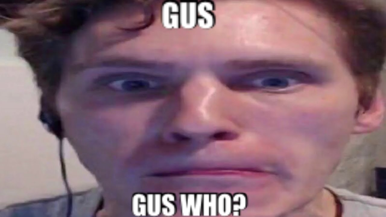 Download my name's Gus