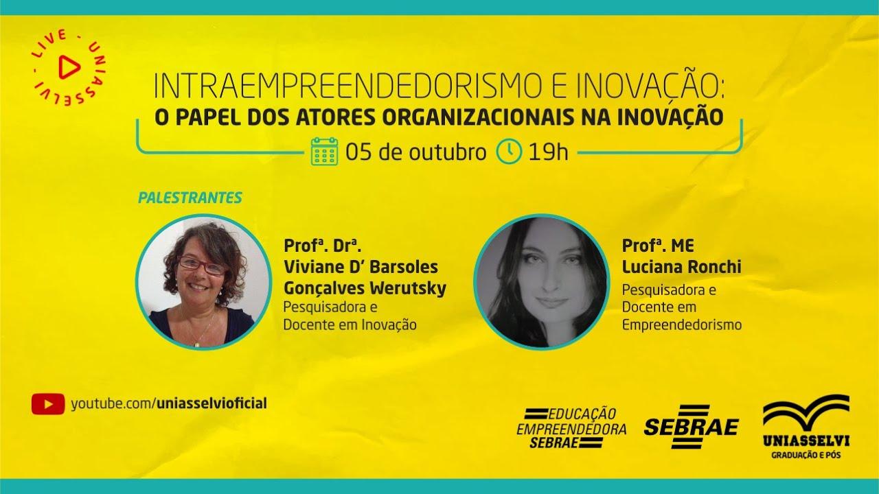 Download LIVE - Intraempreendedorismo e inovação: o papel dos atores organizacionais na inovação | UNIASSELVI