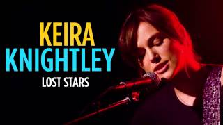 Download lagu Keira Knightley Lost Stars MP3