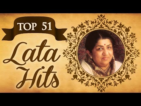 Top 51 Lata Mangeshkar Superhit Song Collection - (HD) Video Jukebox - Evergreen Bollywood Songs