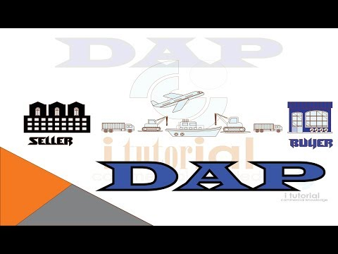 delivered at place !! DAP !! incoterms !! international shipping terms !! i tutorial!!