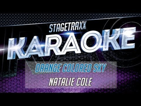 Natalie Cole - Orange Colored Sky (Karaoke)