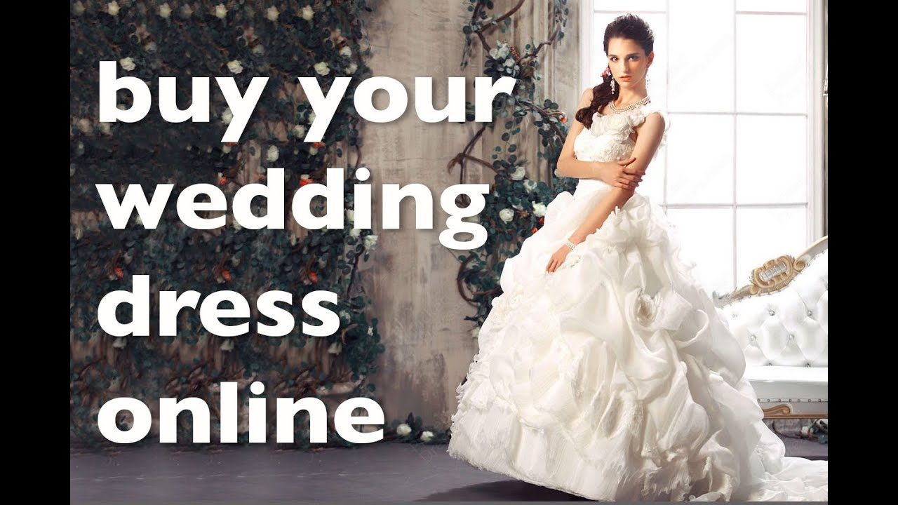 Buying A Wedding Dress Online Youtube