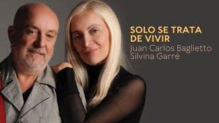 Baglietto / Garré - Sólo Se Trata De Vivir (Mercado de Pulgas Bs As)