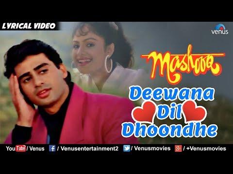 Deewana Dil Dhoondhe - Lyrical Video Song | Mashooq | Kumar Sanu | Evergreen Bollywood Romantic Song