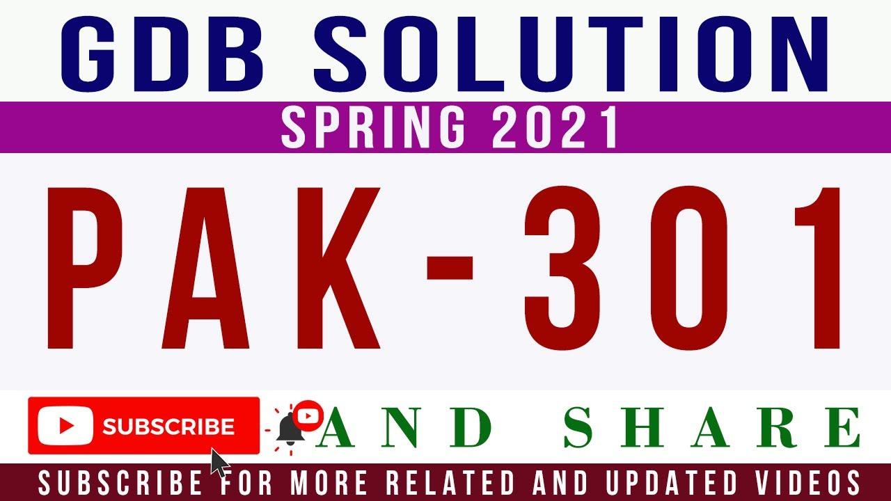 PAK301 GDB Idea Solution Spring 2021    PAK301 GDB ...