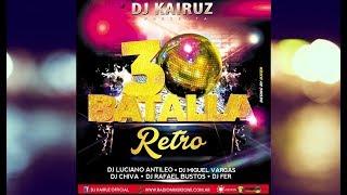 Batalla de los Djs Retro 30 - Mixer Zone - Dj Tito Fsa