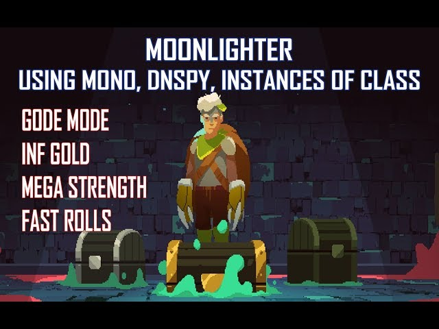 Moonlighter: FINDING STAT VALUES using MONO, INSTACES OF CLASS, DNSPY