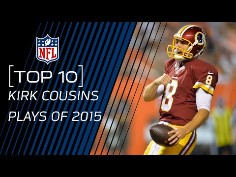 Top 10 Kirk Cousins Plays of 2015 | #TopTenTuesdays | NFL