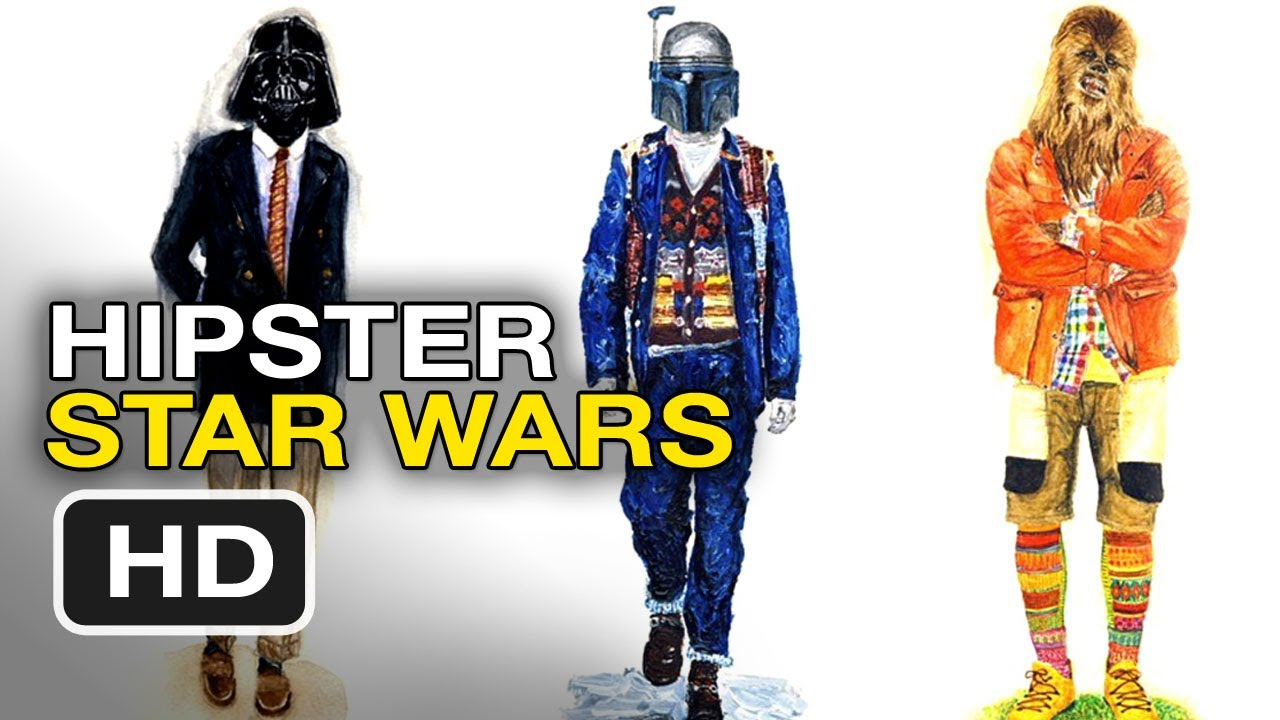 6efc254731be Star Wars Hipsters - Galactic Clothing Trends by John Woo HD - YouTube