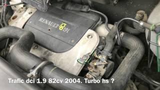 Trafic 1.9 dci 82cv turbo hs ?