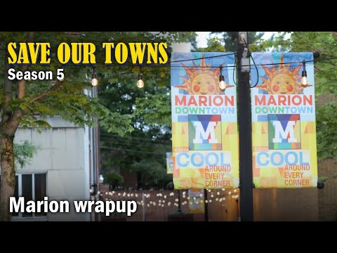 Save Our Towns: Marion, Virginia, Year Wrapup