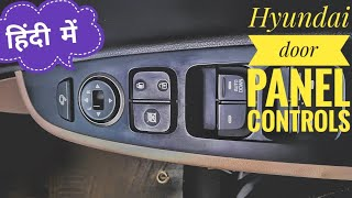 Grand i10 asta driver side door panel buttons functions.