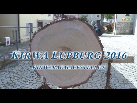 Tv Lupburg kirwa lupburg 2016 kirwabaumaufstellen